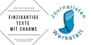 Einzigartige Texte mit Charme: Journalistenwerkstatt